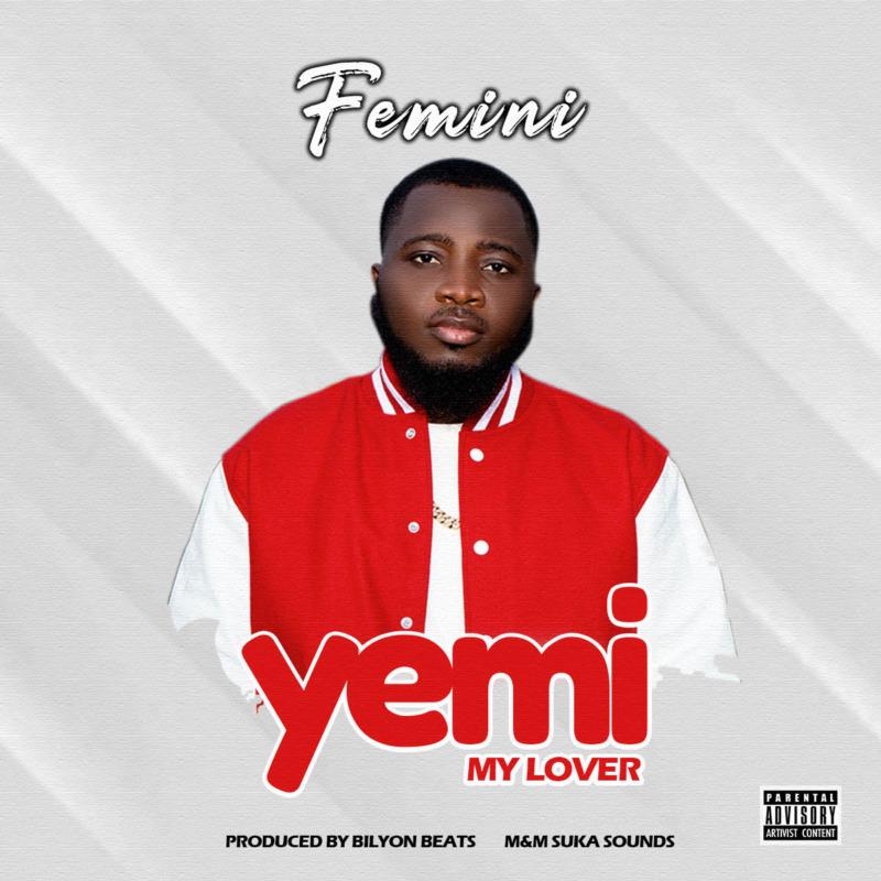 Femini Yemi My Lover