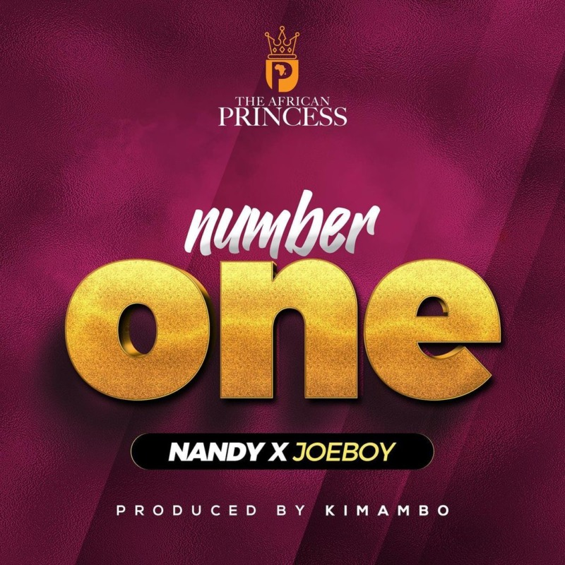"Nandy x Joeboy – ""Number One"""