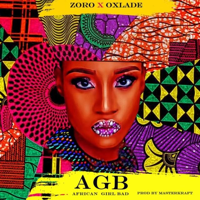 Zoro Oxlade African Girl Bad