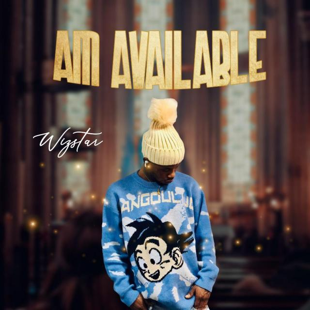 """Wizstar – """"Am Available"""" 1"""