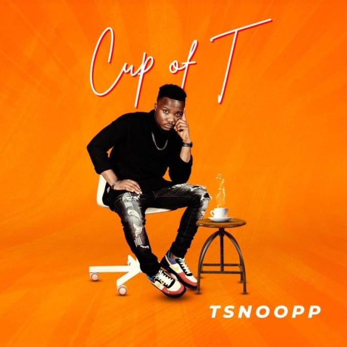 "Tsnoopp – ""Cup Of T (EP)"""