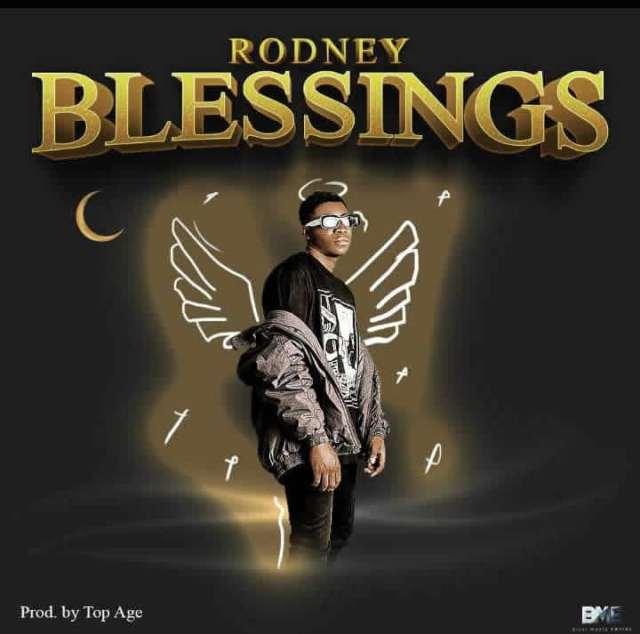 "[Audio + Video] Rodney – ""Blessings"" 1"