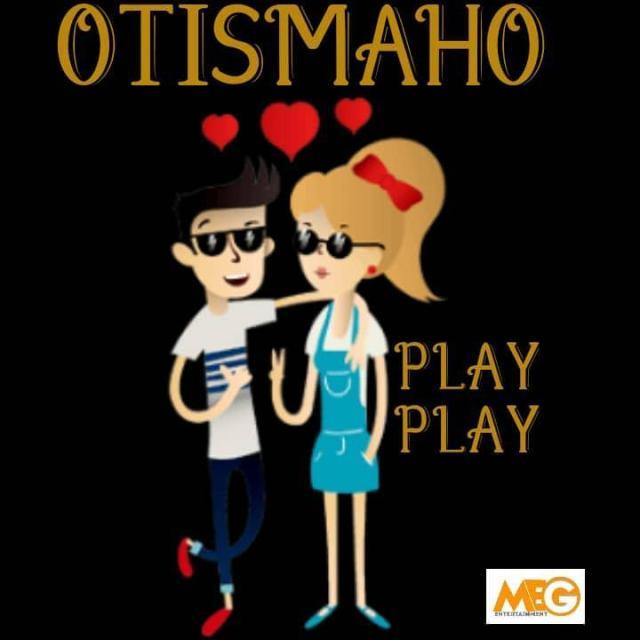 Otis Maho Play Play