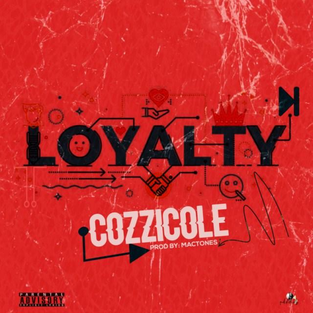 """Cozzicole – """"Loyalty"""" 1"""