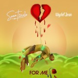 """[Mp3] Sean Tizzle – """"For Me"""" ft. Wyclef Jean"""