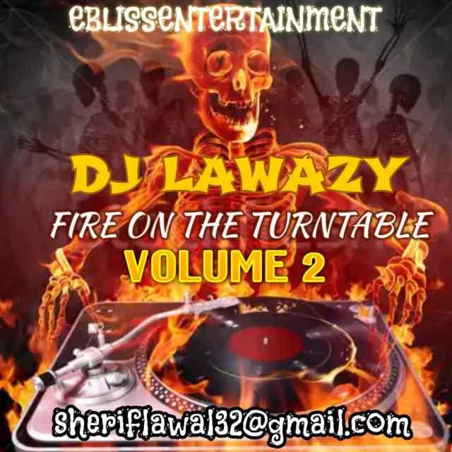 """[Mixtape] DJ Lawazy – """"Orbloblo Mix"""" Prt.2 ft YOUNGJNONi 1"""