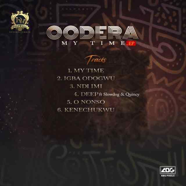 """[EP] Oodera – """"My Time EP"""" ft. Slowdog X Quincy 2"""