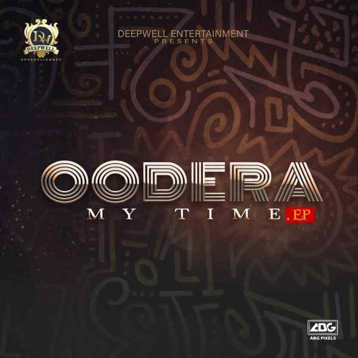 """[EP] Oodera – """"My Time EP"""" ft. Slowdog X Quincy"""