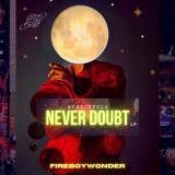 """Fireboy Wonder – """"MOROUNFOLA NEVER DOUBT"""" LP"""