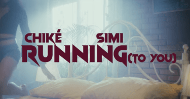 [Mp4] Chiké & Simi – Running (To You)