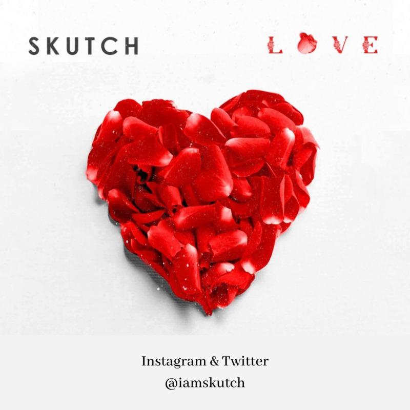 "Skutch – ""Love"""