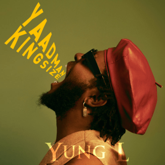 "[Album] Yung L – ""Yaadman Kingsize"" ft. Seun Kuti, Wizkid"