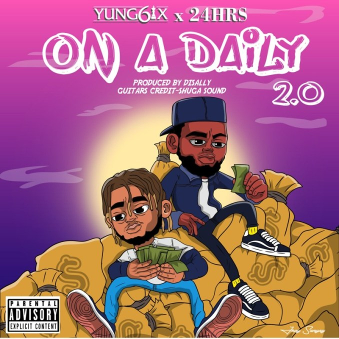"""Yung6ix x 24hrs – """"On A Daily 2.0"""""""