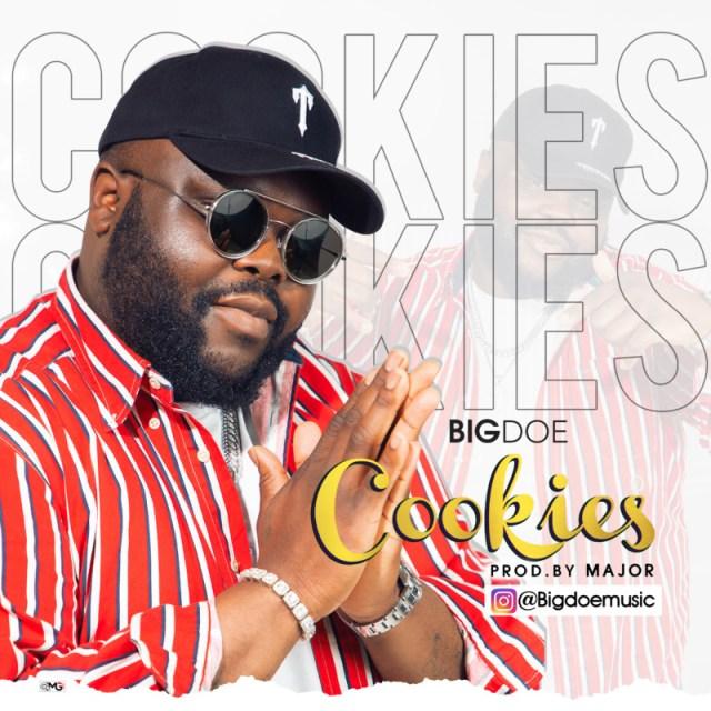 """BigDoe – """"Cookies"""" 1"""