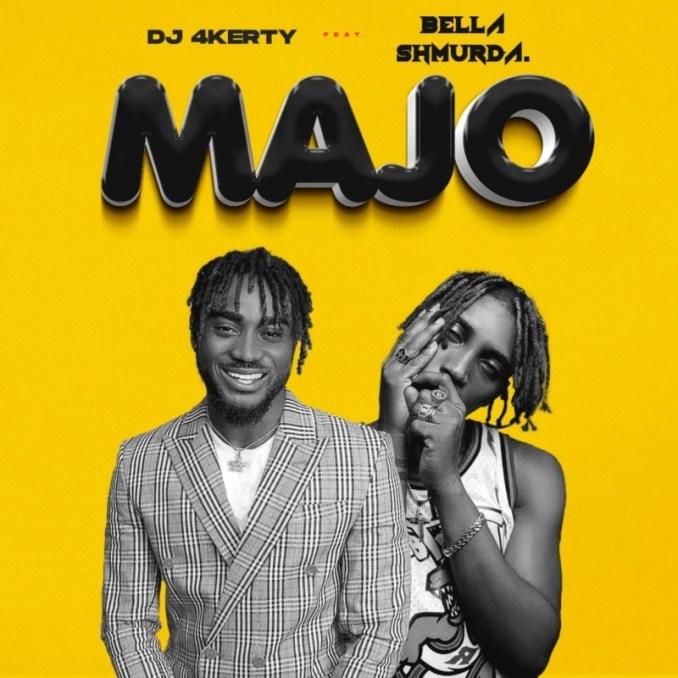 DJ 4kerty Bella Shmurda Majo