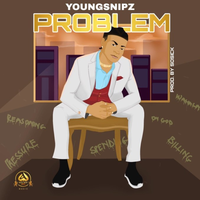 """Youngsnipz – """"Problem"""" (Prod. by Sossick)"""
