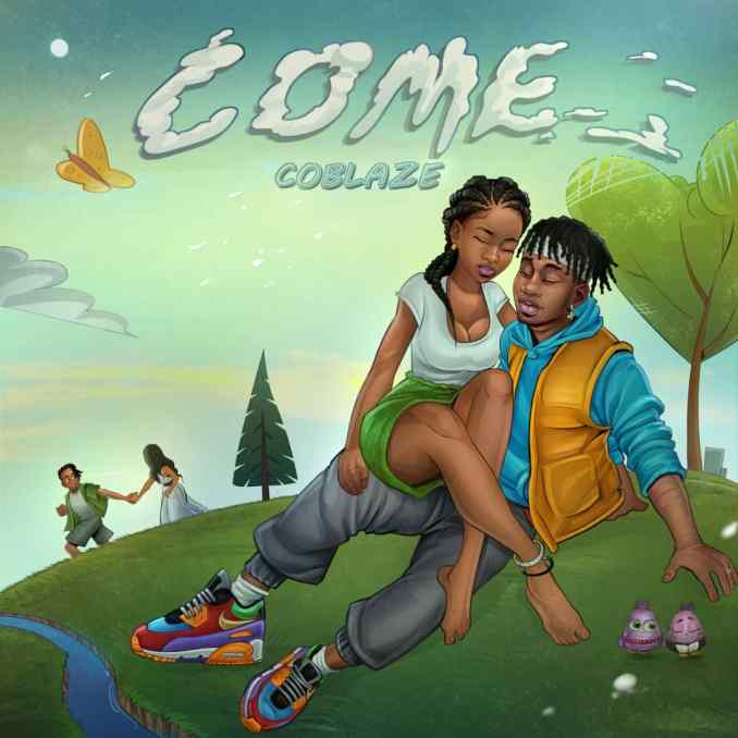 "Coblaze – ""Come"""