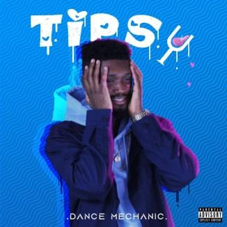"""Dance Mechanic – """"Tipsy"""" ft. Toye Bangz"""