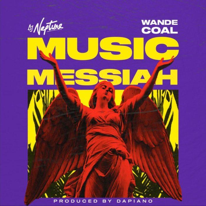 DJ Neptune Wande Coal Music Messiah