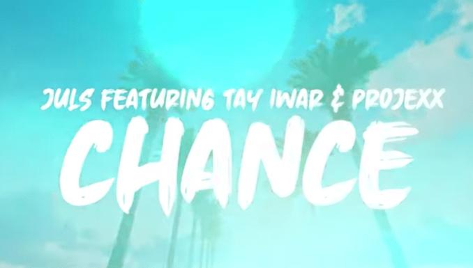 Juls Tay Iwar Projexx CHANCE LYRICS