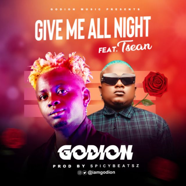 """[Audio + Video] Godion – """"Give Me All Night"""" ft. T-Sean 1"""