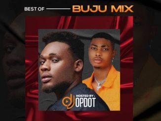 """Dj Mix DJ OP Dot – """"Best Of Buju Mixape"""""""