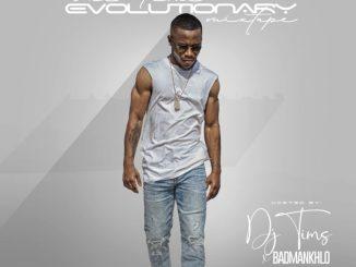 [Mixtape] DJ Tims ft BadManKhol –One time Evolutionary Mix