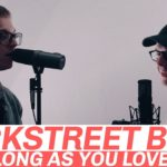 "Mountenz | ""As Long As You Love Me"" cover (Backstreet Boys)"