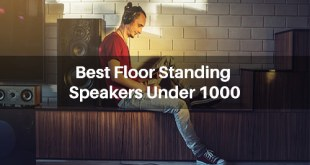 best-floor-standing-speakers-under-1000