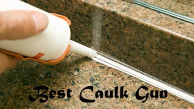 Photo of Best Caulk Gun in 2020 Reviews/ Buyers' Guide