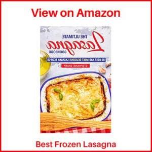 tephanie Sharp The Ultimate Lasagna Cookbook
