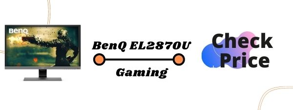BENQ EL2870U Best Gaming Monitors For PS5 2020