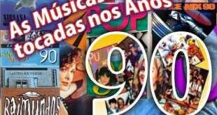 top 10 musicas mais tocadas no anos 90