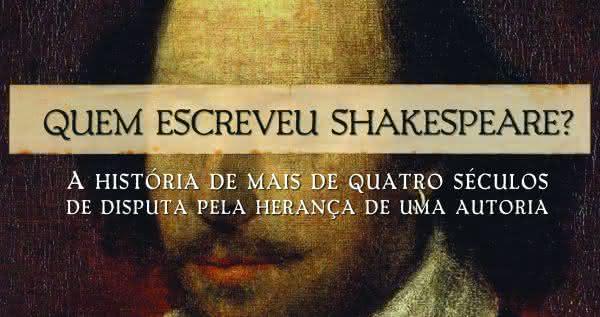 Quem escreveu Shakespeare