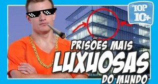 prisões mais luxuosas do mundo