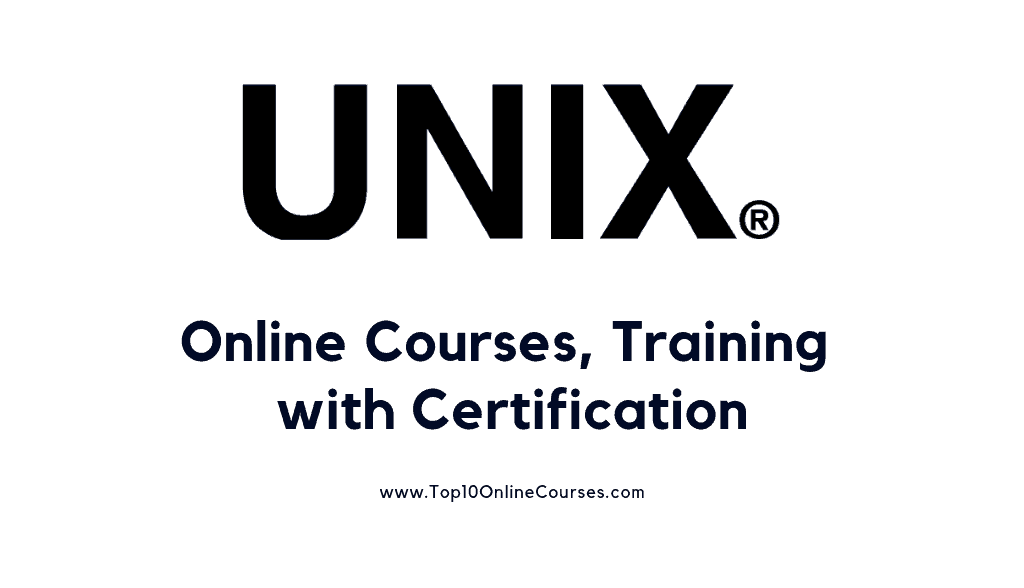Best Unix Online Courses, Training with Certification-2020