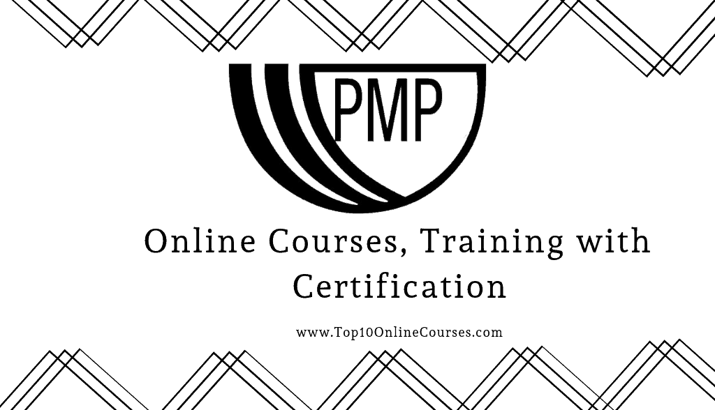 Best PMP Online Courses, Training with Certification-2019