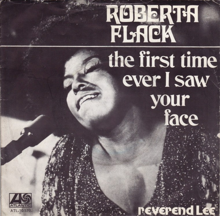 THE FIRST TIME EVER I SAW YOUR FACE - Roberta Flack record cover