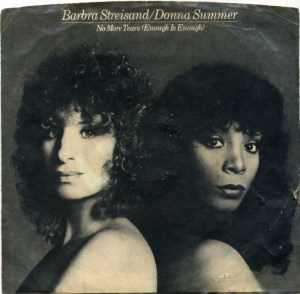 barbra-streisand-donna-summer-no-more-tears-enough-is-enough-1979