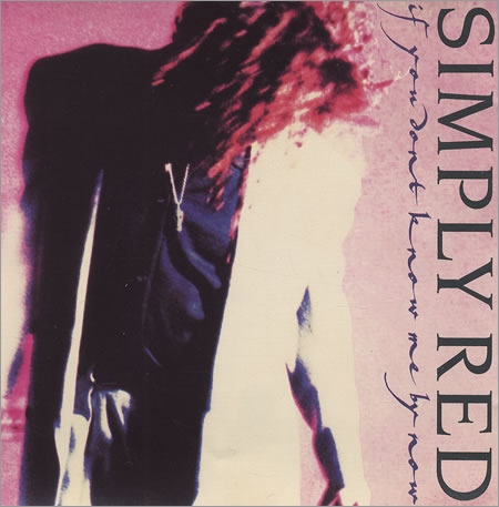 Simply Red If You Don't Know Me By Now record cover