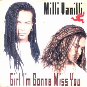 milli-vanilli-girl-im-gonna-miss-you-arista