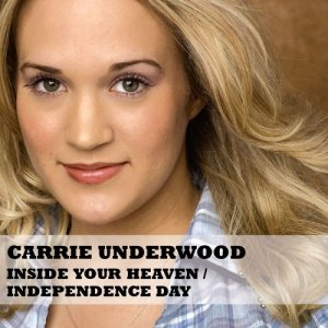 Carrie Underwood Inside Your Heaven