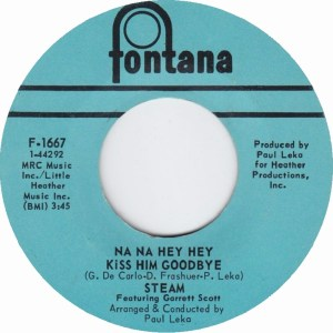 steam-featuring-garrett-scott-na-na-hey-hey-kiss-him-goodbye-fontana