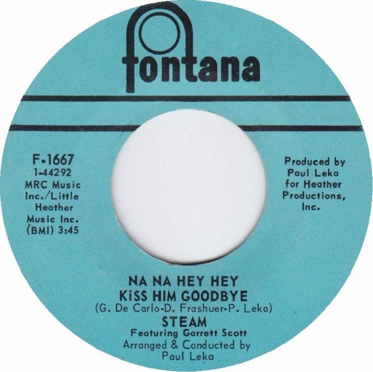 Steam - Na Na Hey Hey Kiss Him Goodbye 7-inch label