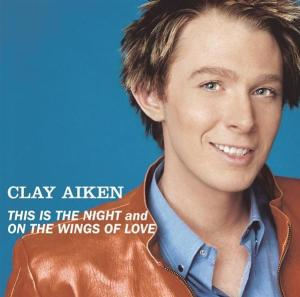 clay aiken this is the night