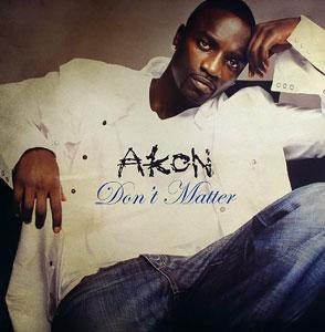 031 Akon Don't matter