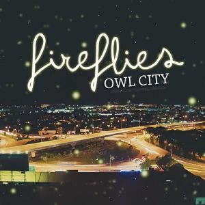owl-city-fireflies