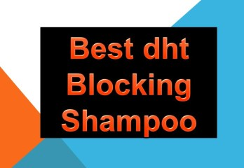 Best dht Blocking Shampoo Reviews