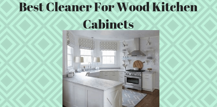 best kitchen cleaner retro white for wood cabinets top