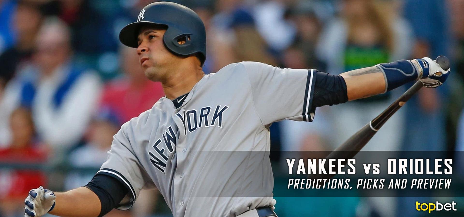 Yankees Vs Orioles Predictions And Picks September 2 2016
